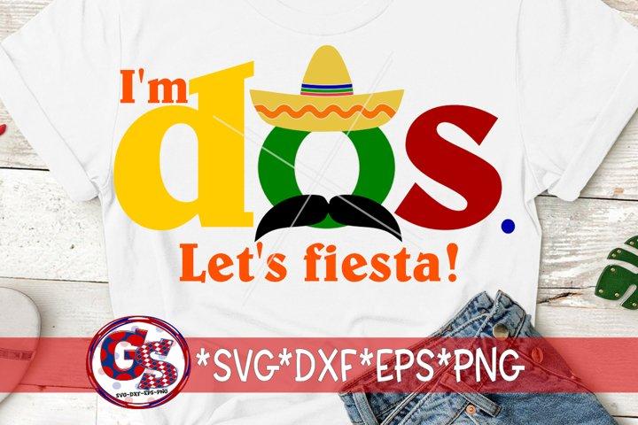 Im Dos Lets Fiesta SVG, DXF, EPS, PNG