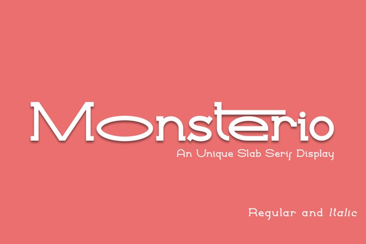 Monsterio an Unique Slab Serif