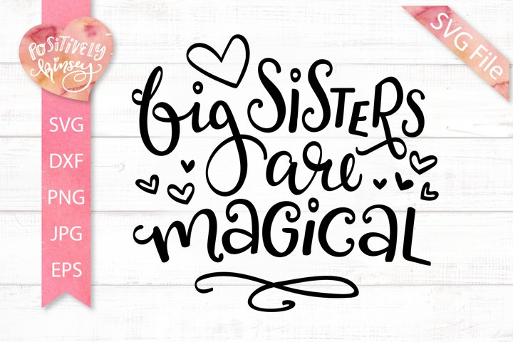 Big Sisters are Magical SVG, Cute Shirt Design for Girls