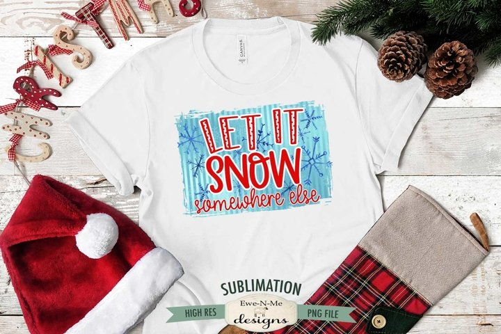 Let It Snow | Christmas Winter Sublimation PNG