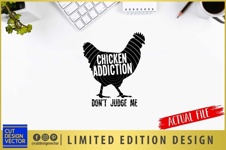 Chicken Addiction SVG, Chicken SVG