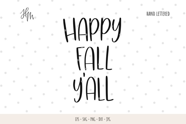 Happy fall yall cut file SVG DXF EPS PNG JPG