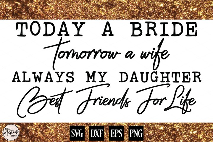 Today a Bride, Tomorrow a Wife