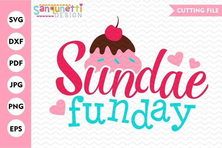 Sundae Funday Ice cream SVG, summer sweets