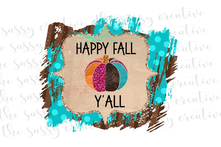 Happy Fall Yall Quote PNG File Sublimation Download