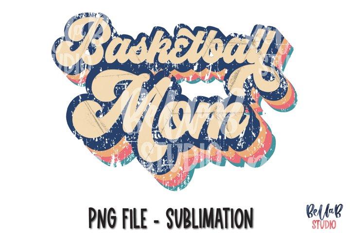 Retro Basketball Mom Sublimation Design