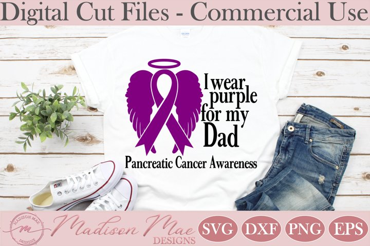 Pancreatic Cancer Awareness SVG, I Wear Purple For My Dad