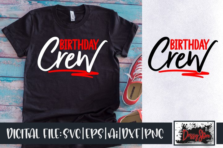 Birthday Crew SVG DXF Ai EPS PNG