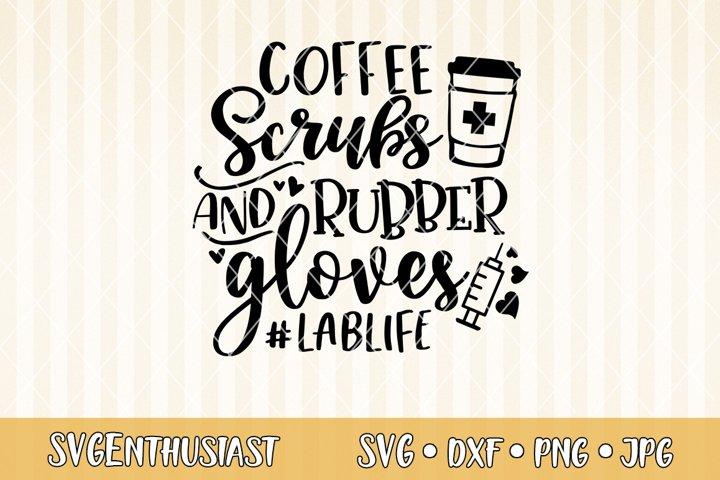 Coffee scrubs masks and gloves #lablife SVG cut file