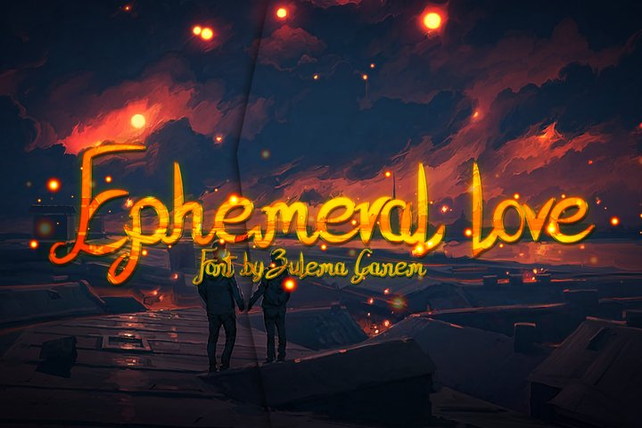 Ephemeral Love