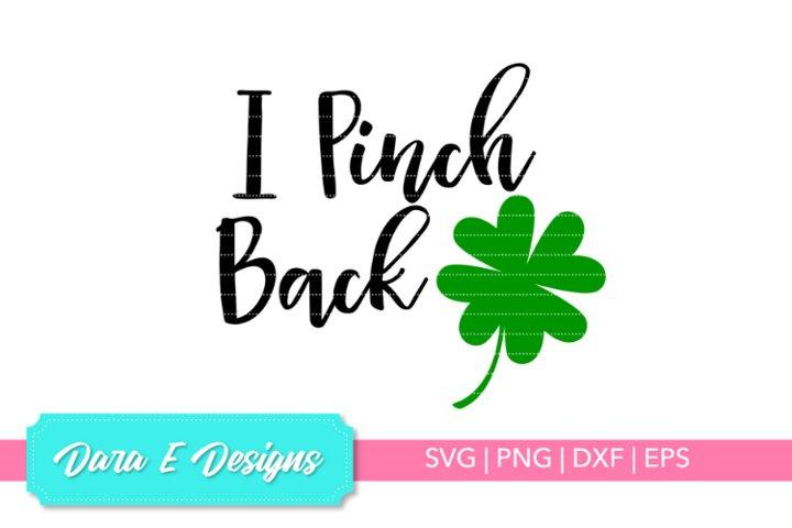 I Pinch Back SVG   St Patricks Day SVG   Luck Shirt Design