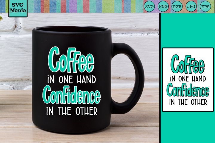 Coffee Mug SVG, Coffee SVG File, Coffee SVG Files for Cricut