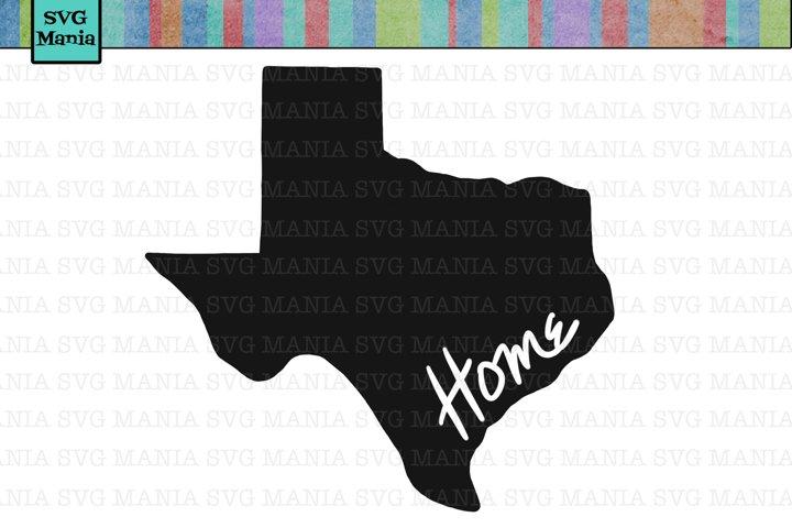 Texas Home SVG File, Texas Shirt SVG, Texas Saying, Home SVG