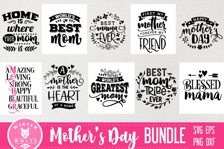 Mothers day Bundle 10 designs SVG EPS DXF PNG