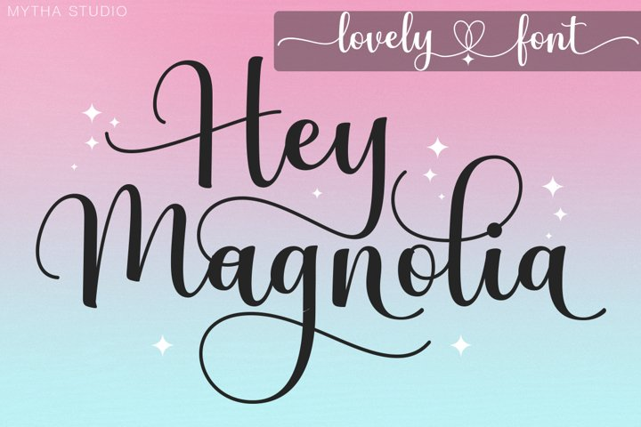 Hey Magnolia - A Lovely Font
