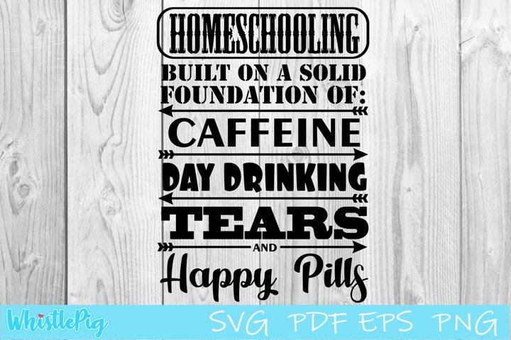 Teacher Svg Homeschooling Svg Mom Svg Day drinking Svg