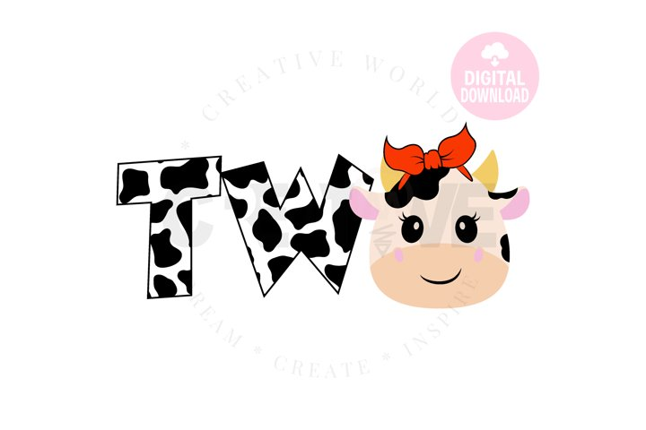 Two | Cow Girl Two svg | My 2nd Birthday svg