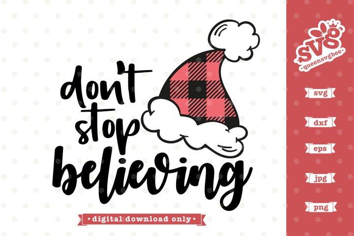 Dont stop believing SVG design | Christmas SVG file