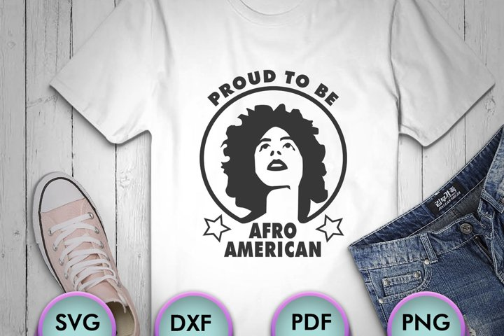 Proud To Be Afro-American, Svg Motivational Quote, SVG