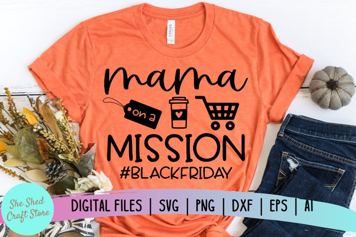 Mama On A Mission, Black Friday SVG, Black Friday Crew SVG