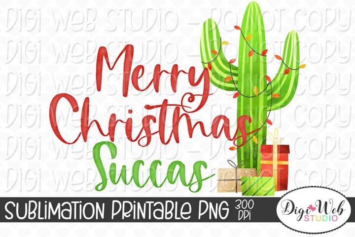 Merry Christmas Succas Cactus Sublimation Design