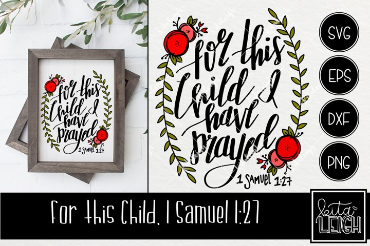 For this Child I Have Prayed Hand Lettered