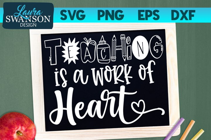 Teaching is a Work of Heart SVG, PNG, EPS, DXF