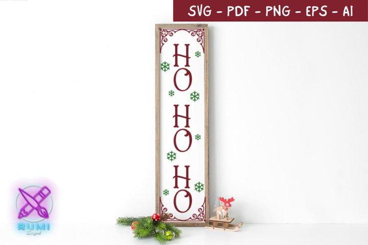 Ho Ho Ho, Santa, Christmas Front Porch Sign SVG