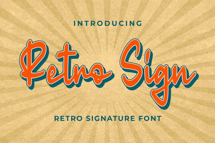 Retro Sign - Retro Signature Font