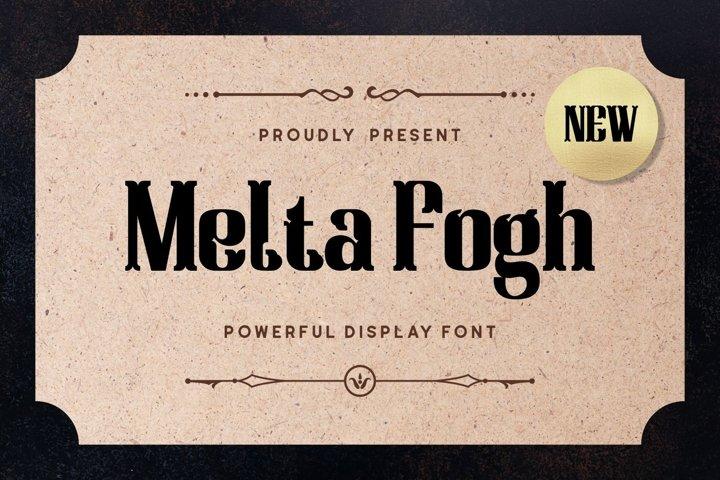 Melta Fogh - Powerful Display Font