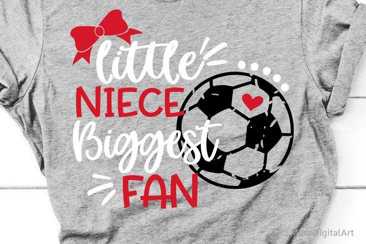 Girl Soccer Svg, Little Niece Biggest Fan Svg, Soccer Niece