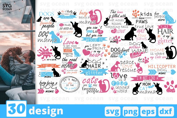 30 DOGS & CATS SVG BUNDLE   Pets quote svg   Paw sayings