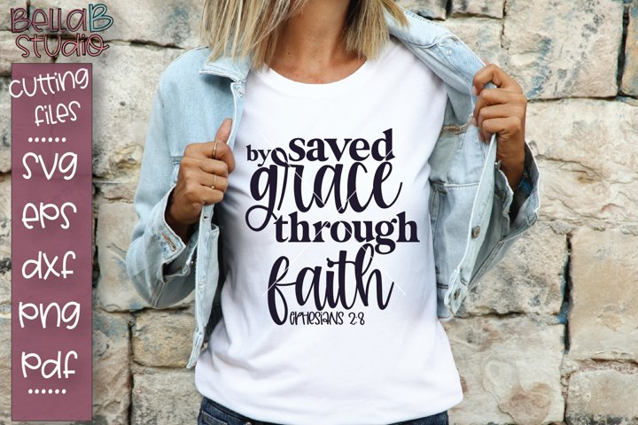 Saved By Grace Through Faith SVG File, Christian SVG