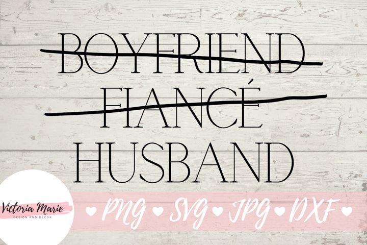 Boyfriend Fiance Husband svg, Groom svg, Honeymoon Shirt