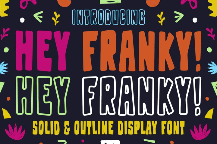 Playful Display Font - Hey Franky