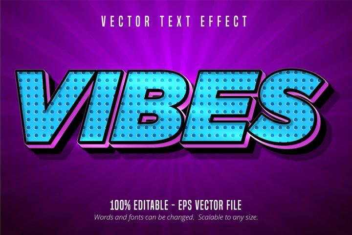 Vibes text, cartoon style editable text effect