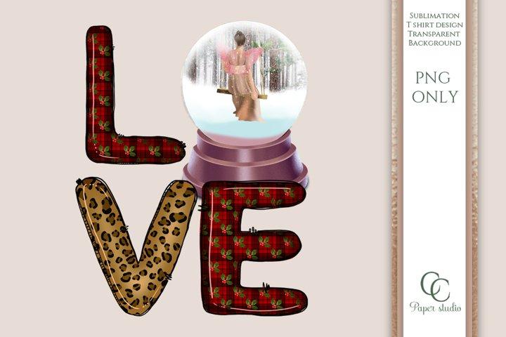 LOVE PNG - sublimation design - Christmas fairy snow globe