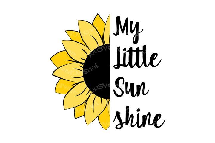 My Little Sunshine svg Haif Sunflower png clipart cute file