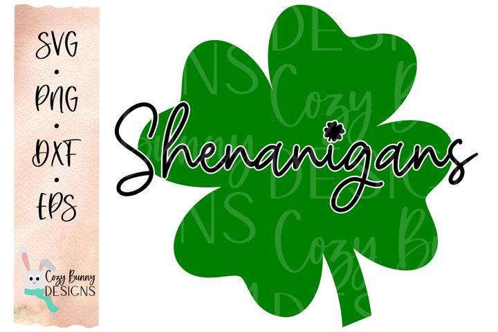 Shenanigans SVG - St Patricks Day Shamrock SVG