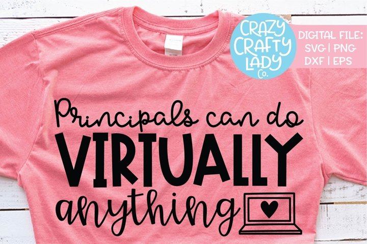 Principals Can Do Virtually Anything SVG DXF EPS Cut File