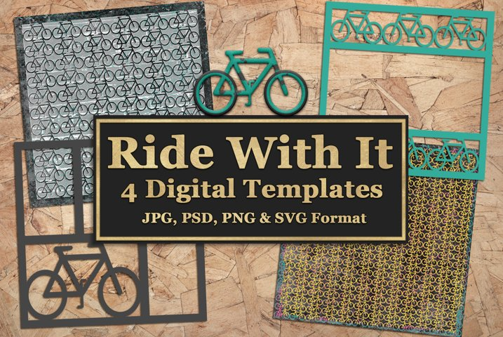 Ride With It Digital Templates and Cuttables