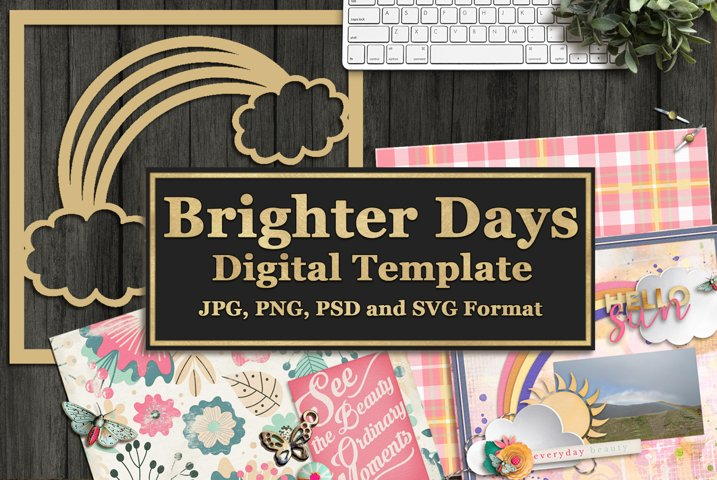 Brighter Days Digital Template and Cuttable