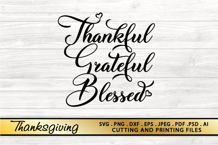 Thanksgiving SVG PNG EPS DXF Thankful Grateful Blessed SVG