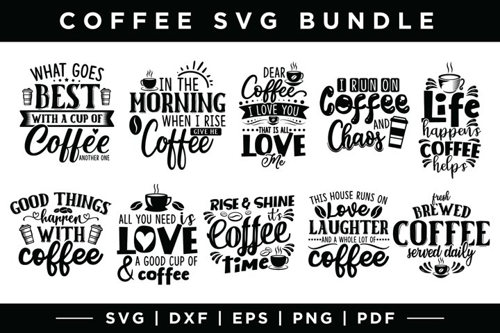Coffee SVG Bundle, Coffee Quotes Bundle, SVG DXF EPS PNG PDF
