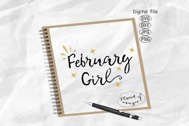 February Birthday Svg, February Girl Svg, Birthday Girl Svg