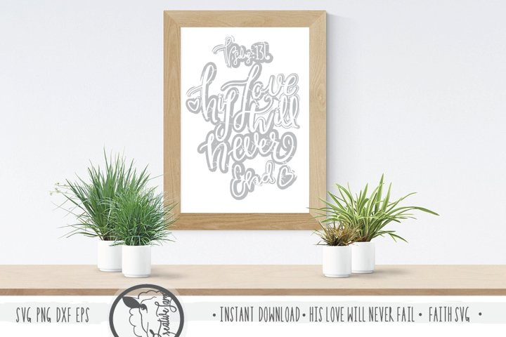 Instant Download-His Love Will Never End-Hand lettering-Fait