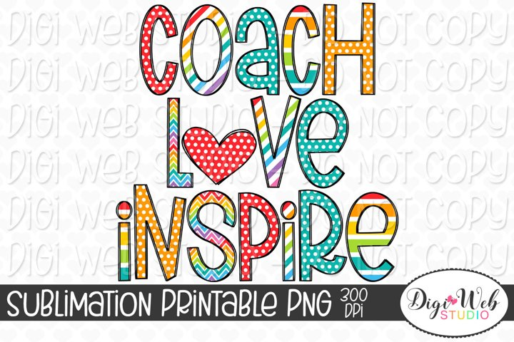 Coach Love Inspire School Coach Sublimation Design