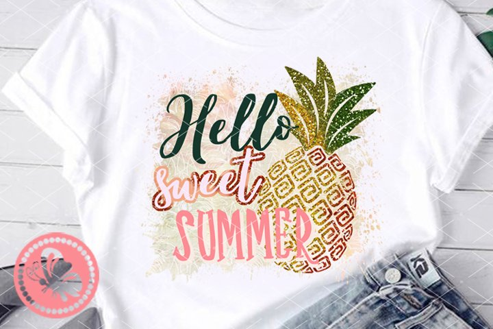 Hello sweet summer Sublimation design transfer Pineapple Png
