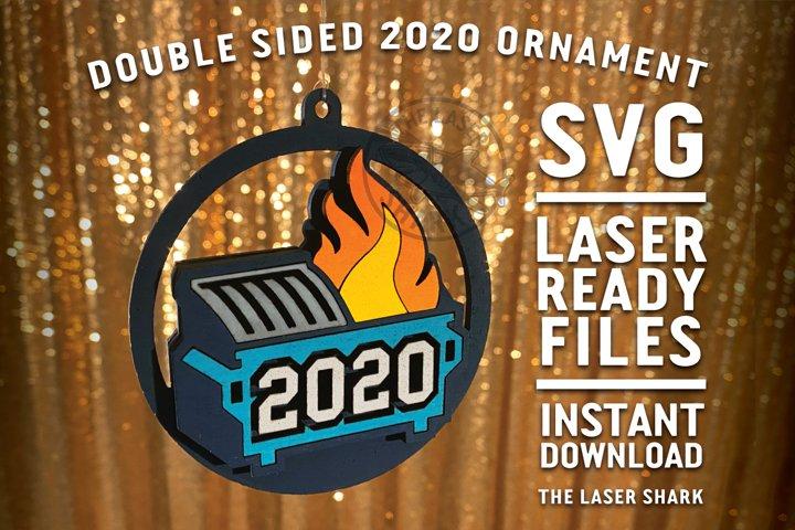 2020 Dumpster Fire Ornament SVG Laser cut files Glowforge