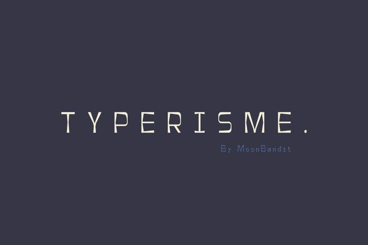 Typerisme - A modern typewriter font